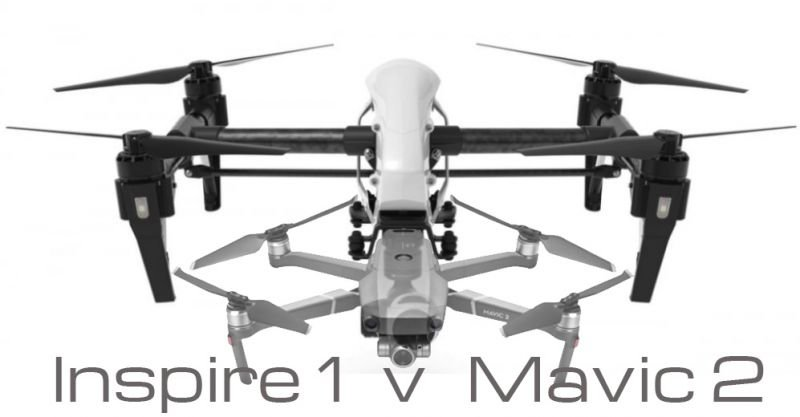 Dpi Inspire 1 V Mavic 2 Comparison